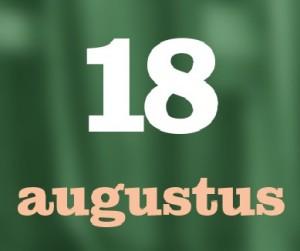 18 augustus